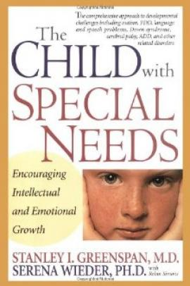 Cover: The Child With Special Needs: Encouraging Intellectual And Emotional Growth