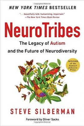 Cover: Neurotribes: The Legacy of Autism and the Future of Neurodiversity